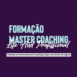 Master Coaching - Life And Profissional